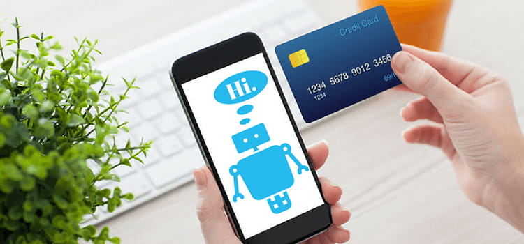 Chatbots will automate payments